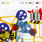 Wilco: The Whole Love [Deluxe Edition]