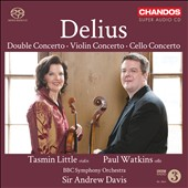 Delius: Double Concerto; Violin Concerto; Cello Concerto / Tasmin Little, violin; Paul Watkins, cello