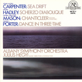 Orchestral Works by Carpenter, Hadley, Mason & Q Porter
