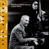 Stan Kenton: Broadcast Transcriptions 1941-1945