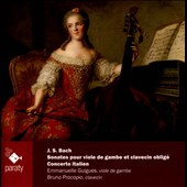 J.S. Bach: Sonatas for viola de gamba and Clavecin; Italian Concerto / Emmanuelle Guigues, viola da gambe; Bruno Procopio, clavecin