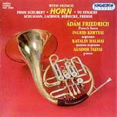 From Schubert to Strauss with French Horn / Adam Friedrich