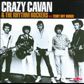 Crazy Cavan & the Rhythm Rockers: Teddy Boy Boogie