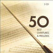 50 Best Overtures [3 CDs]