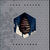 Anne Heaton: Honeycomb