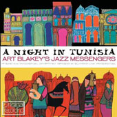 Art Blakey & the Jazz Messengers: A Night in Tunisia [Hallmark]