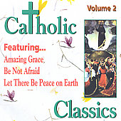 Catholic Classics Volume 2