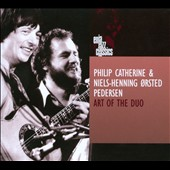 Niels-Henning Orsted Pedersen/Philip Catherine: The Art of the Duo [Digipak]