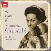 The Sound of Montserrat Caballé - Her Great Opera Roles