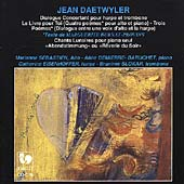 Daetwyler: Dialogue Concertant, Chants lunaires, etc