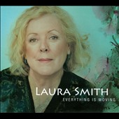 Laura Smith: Everything is Moving [Digipak]