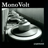 Mono Volt: Current