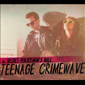 Secret Policeman's Ball: Teenage Crimewave [Digipak]