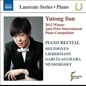 2012 Winner, Jaén Prize International Piano Competition: Beethoven; Liebermann; Mussorgsky / Yutong Sun, piano
