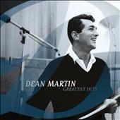 Dean Martin: Greatest Hits [Capitol]