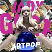 Lady Gaga: ARTPOP [Edited Version]