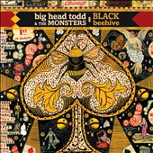 Big Head Todd & the Monsters: Black Beehive