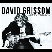 David Grissom: How It Feels to Fly [Digipak]