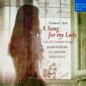 A Song for My Lady: Lute & Consort Songs
