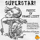 Superstar!: Music of Franz Liszt