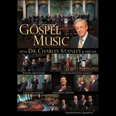 Charles Stanley: An  Evening of Gospel Music