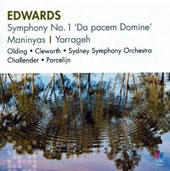 Ross Edwards (b.1943): Symphony No. 1 'Da pacem Domine'; Maninyas; Yarrageh; Sydney SO; Porcelijn