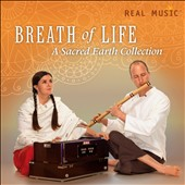 Sacred Earth: Breath of Life: A Sacred Earth Collection