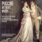 Andr&#233; Kostelanetz & His Orchestra: Puccini Without Words