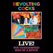 Revolting Cocks: You Goddamned Son of a Bitch: Live [Video]