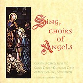 Sing, Choirs of Angels / Burgomaster, Christ Church Choir