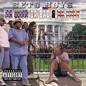 Geto Boys: Da Good Da Bad & Da Ugly [PA]