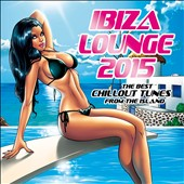 Various Artists: Ibiza Lounge 2015