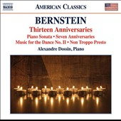 Bernstein: Thirteen Anniversaries - Works for Piano Solo / Alexandre Dossin, piano