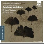 Bach: Goldberg Variations, arr. for string orchestra / Britten Sinfonia; Thomas Gould (D. Sitkovetsky, arranger)