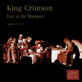 King Crimson: King Crimson Collector's Club: Live at the Marquee 1971