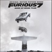 Furious 7 [Original Motion Picture Score]