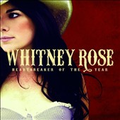 Whitney Rose: Heartbreaker of the Year [Slipcase] *