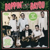 Various Artists: Boppin' by the Bayou: Rock Me Mama!