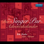 Der Singer Pur Adventskalender - 24 songs for Advent / Singer Pur