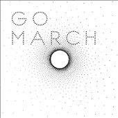 Go March: Go March [Digipak]