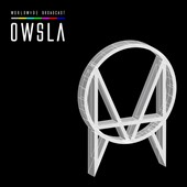 Various Artists: OWSLA Worldwide Broadcast [Digipak]