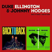 Duke Ellington/Johnny Hodges/Johnny Hodges & Duke Ellington: Back to Back