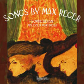 Max Reger (1873-1916): Songs / Sophie Bevan, soprano; Malcolm Martineau, piano
