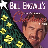 Bill Engvall: Here's Your Christmas Album