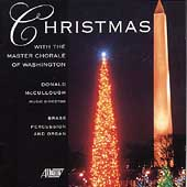 Christmas with the Master Chorale of Washington / McCullough