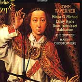 Taverner: Missa O Michael, etc / Christophers, The Sixteen
