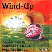 Wind-Up - Chamber Music / Hill, Webb, Ensemble Exposé, et al