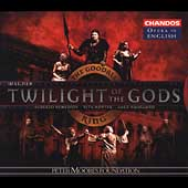 Opera in English - Wagner: Twilight of the Gods / Goodall