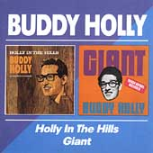 Buddy Holly: Holly in the Hills/Giant