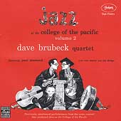 Dave Brubeck/The Dave Brubeck Quartet: Jazz at the College of the Pacific, Vol. 2